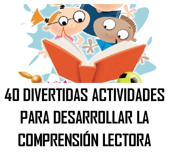 actividades para desarrollar la comprensión lectora